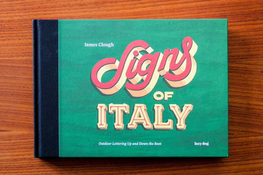 Signs of Italy: A Book Exploring 200 Years of Outdoor Lettering