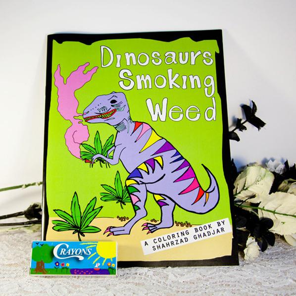 Dinosaurs Smoking Weed Coloring Book Cool Hunting