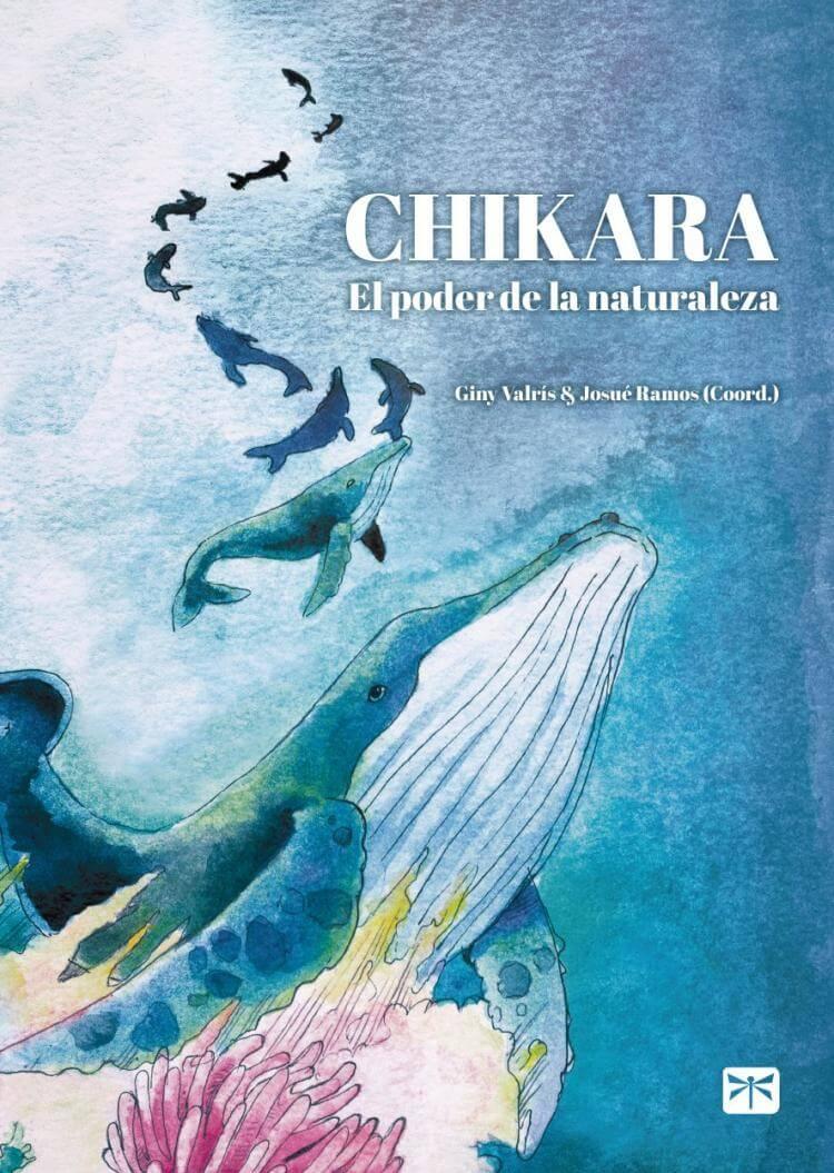 Portada de CHIKARA El poder de la naturaleza, de la editorial Taketombo Books