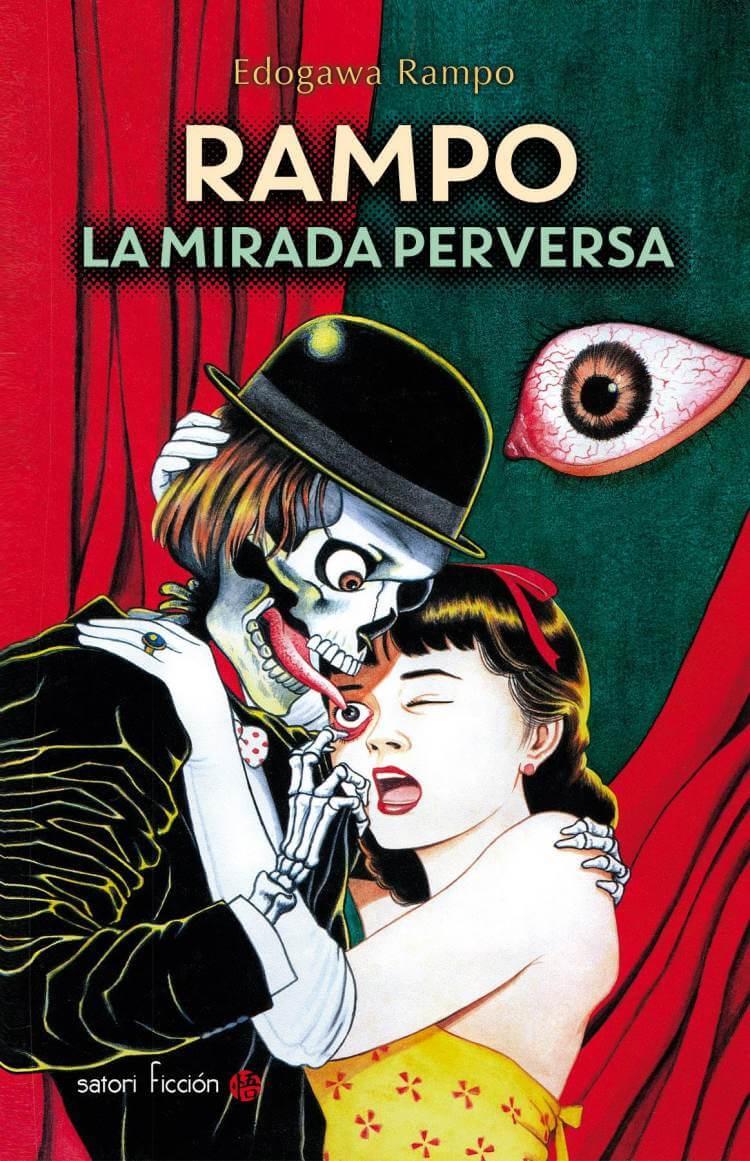 «Rampo. La mirada perversa», de Satori Ediciones
