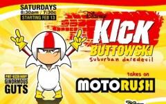Kick Buttowskis Motorush Suburban Daredevil
