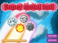 Super Metal Ball