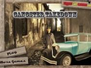 Gangster Takedown