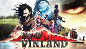 Dead In Vinland Free Download | Free PC Games