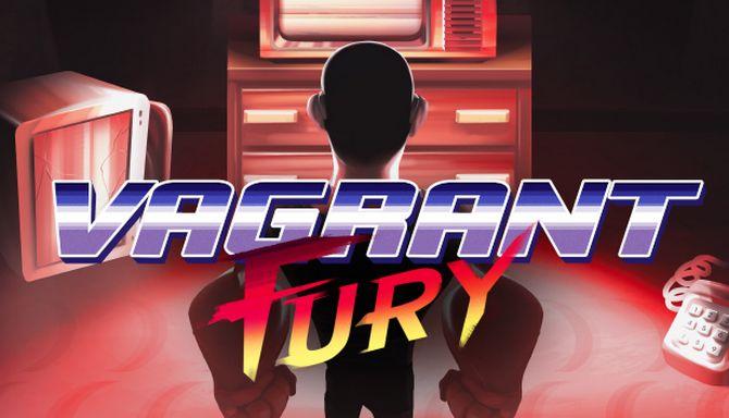 Vagrant Fury Free Download