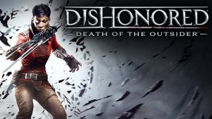 Dishonored: Death of the Outsider Free Game Full Download