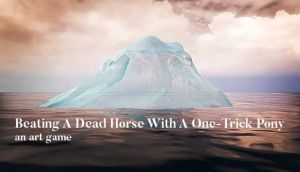 Beating A Dead Horse With A One-Trick Pony Free Download
