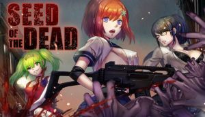 Seed of the Dead Free Download