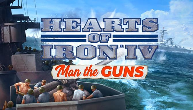 Hearts of Iron IV: Man the Guns Free Download
