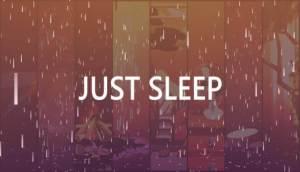 Just Sleep – Meditate, Focus, Relax Free Download