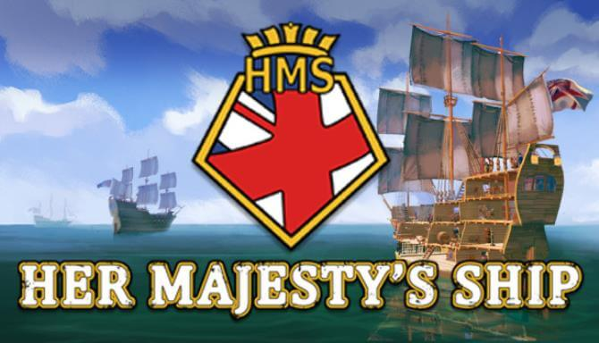Her Majesty's Ship Free Download