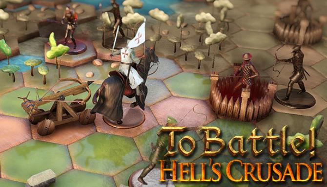 To Battle!: Hell's Crusade Free Download
