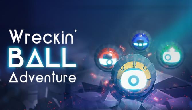 Wreckin' Ball Adventure Free Download