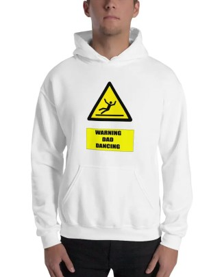 Man with a goatee beard, wearing a long sleeve white hooded sweatshirt. with yellow & black warning sign design with a stick figure falling over & the words warning dad dancing underneath