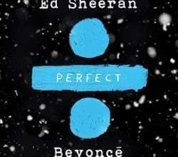 Photo of Ed Sheeran – Perfect Duet (Ft Beyoncé) – Single (Itunes Plus) (2017)