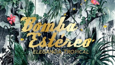 Photo of Bomba Estéreo – Elegancia Tropical (iTunes Plus) (2012)