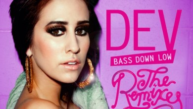Photo of Dev – Bass Down Low (The Remixes) – Single (iTunes Plus) (2011)