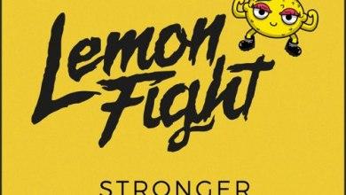 Photo of Lemon Fight & Champion – Stronger ft. Jessica Reynoso (iTunes Plus) (2018)