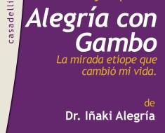 Lunes 30 de marzo, Presentación en Valencia del libro ALEGRÍA CON GAMBO: La mirada etíope que alimentó mi vida