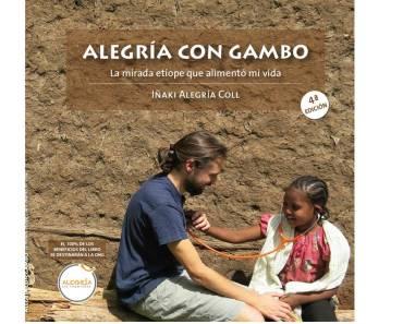 Libro solidario «Alegría con Gambo, la mirada etíope que alimentó mi vida»