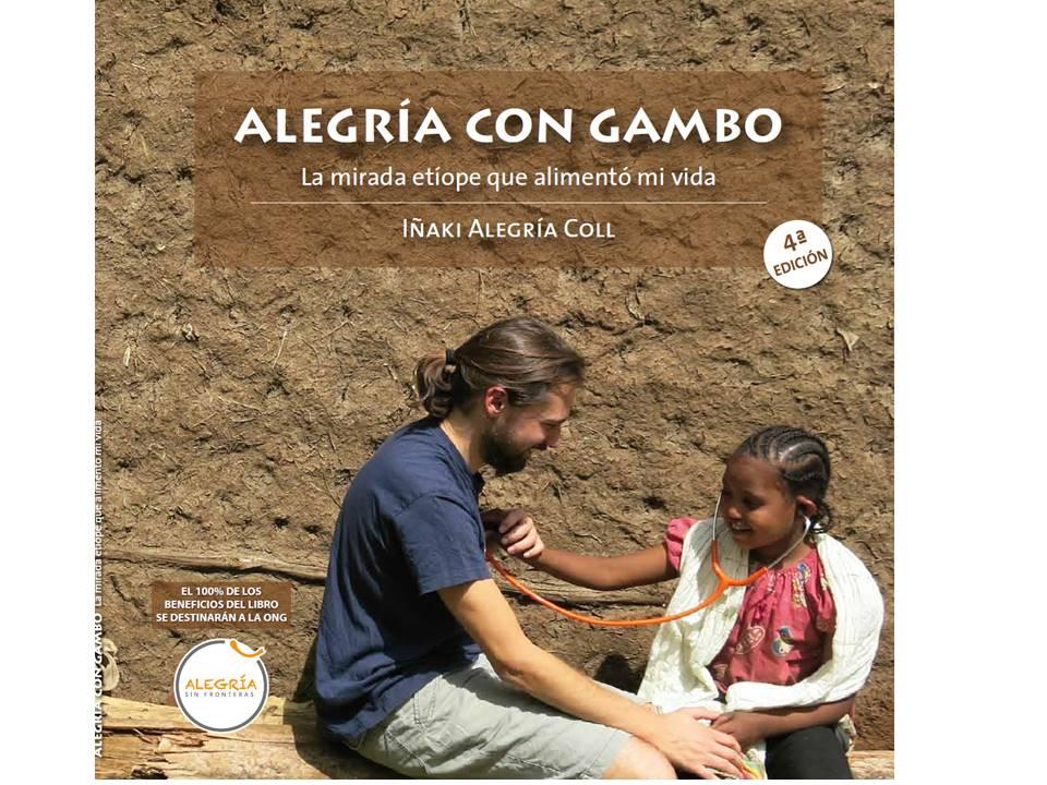 """Libro solidario """"Alegría con Gambo, la mirada etíope que alimentó mi vida"""" africa"""
