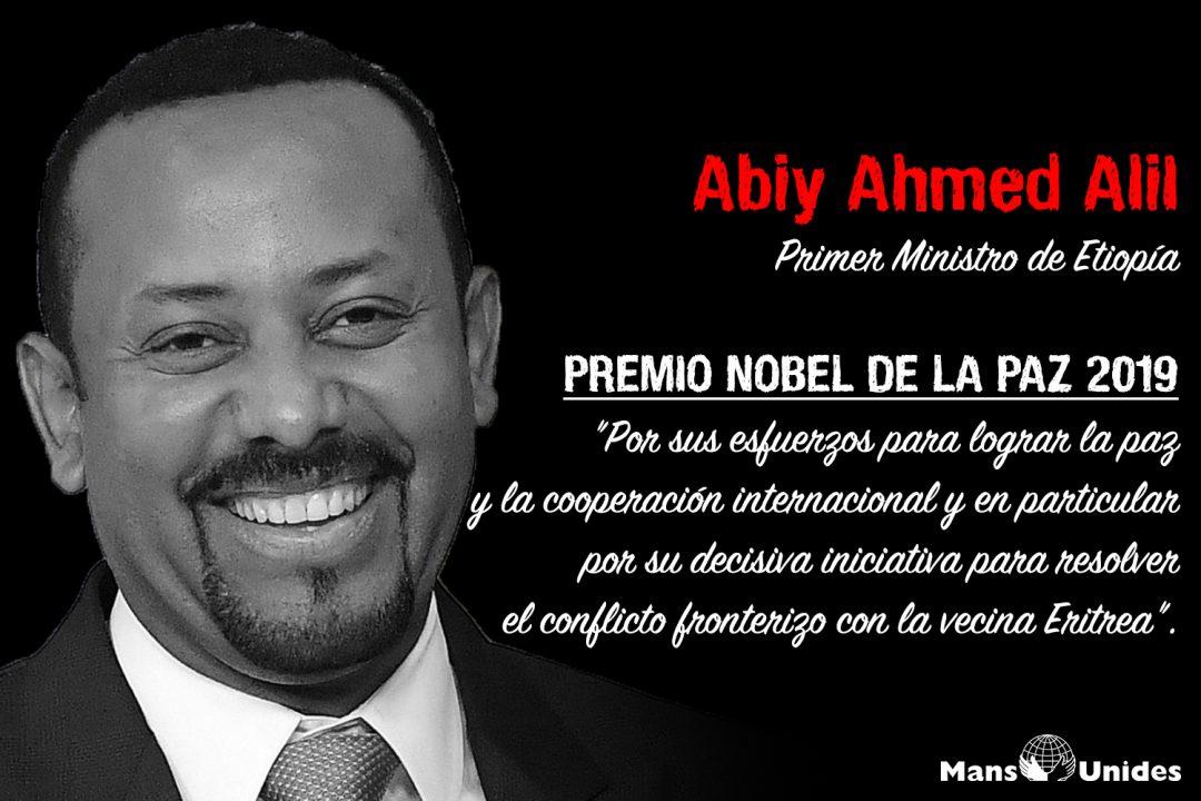 «Esforcémonos por seguir el camino más grande, el camino del Amor» Dr Abiy Ahmed, Premio Nobel de la Paz