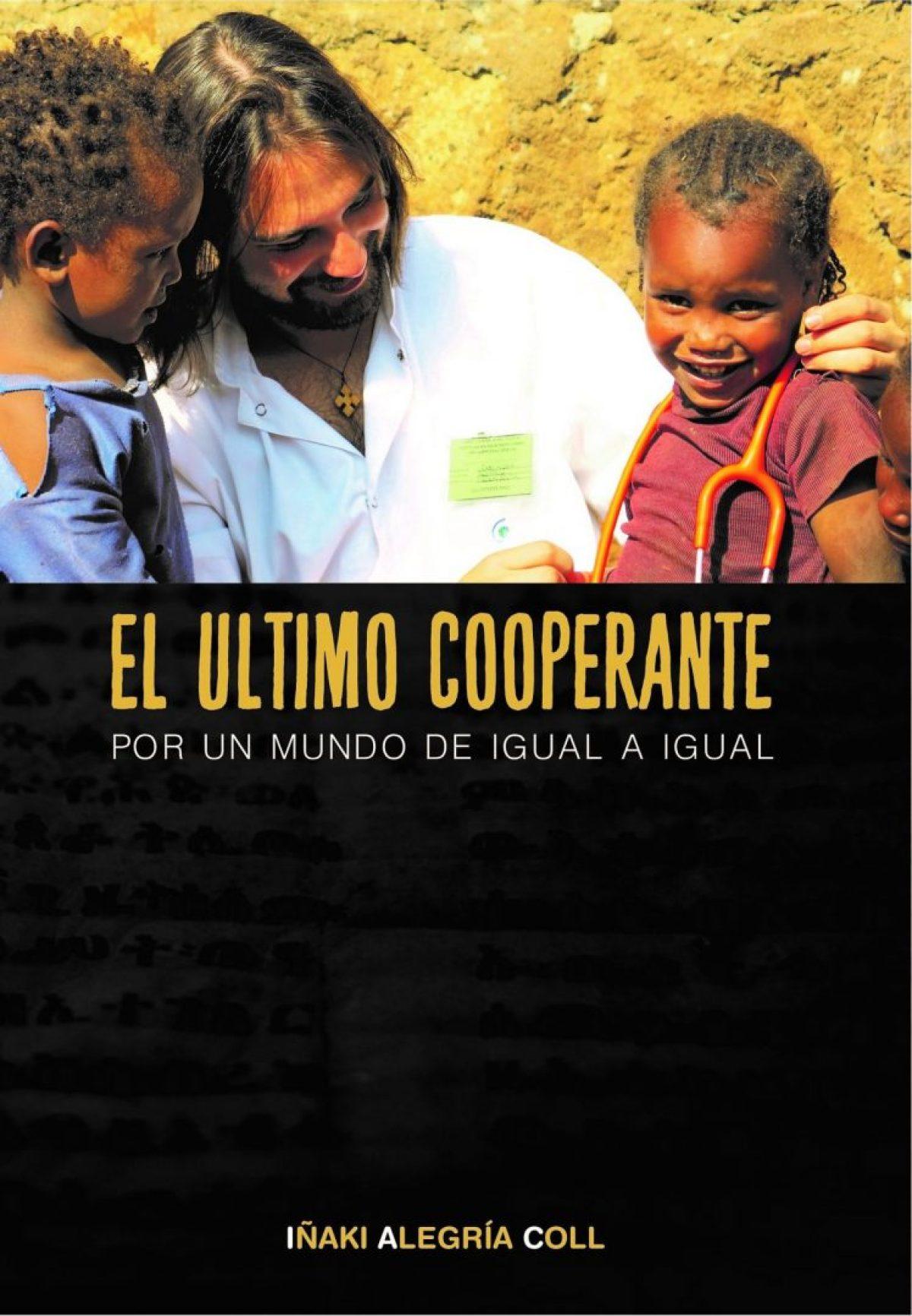 Estreno! El último cooperante ya disponible en formato ebook! #QuedateEnCasa #LibrosParaLaCuarentena africa dr alegria