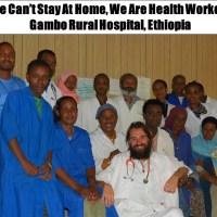 Este cumpleaños, mis esfuerzos y aplausos van para para el personal sanitario del hospital de Gambo en Etiopía, para que sigan salvando vidas cada día