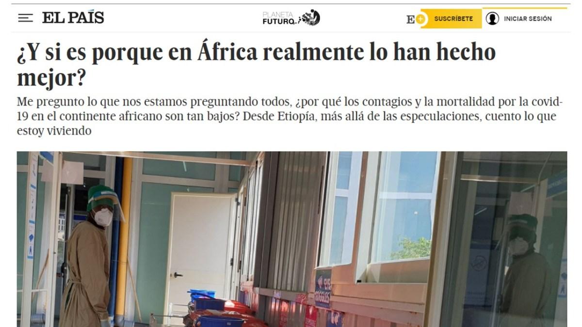 COVID19: ¿Y si es porque en África realmente lo han hecho mejor? #africavisiblec19 actualidad addis abeba africa comunicacion coronavirus dr alegria emergencias etiopia gambo rural hospital hospital noticias el pais pensamientos saint pauls hospital