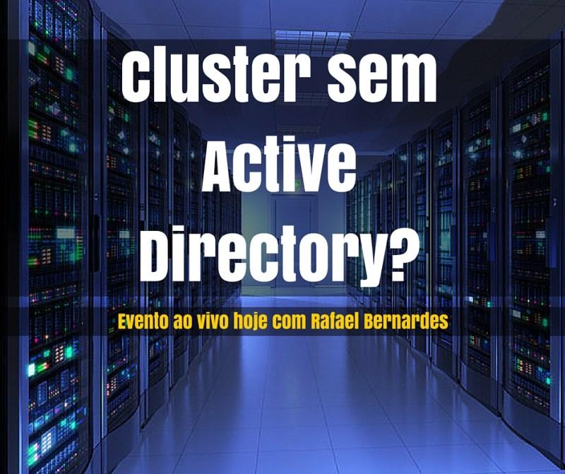 Cluster sem Active Directory-