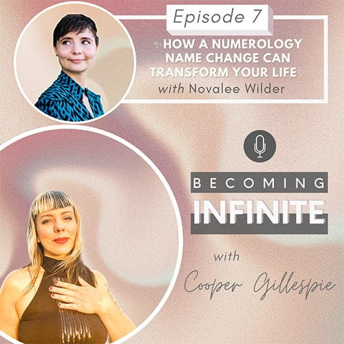 ✨ 007 – How a Numerology Name Change Can Transform Your Life with Novalee Wilder ✨ via @therealcoopergillespie