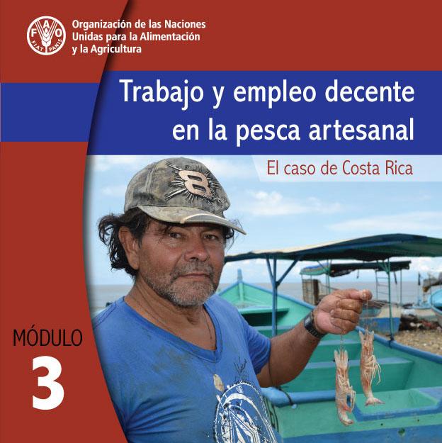 Trabajo y Empleo Decente en la Pesca Artesanal  Módulo 3