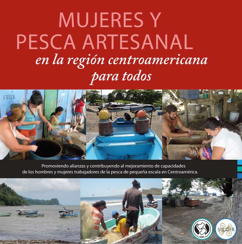 Mujeres y pesca Artesanal en la región centroamericana para todos.