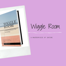 Wiggle Room Book, excuses to get out of the things you hate doing.