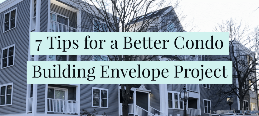 7 Tips for a Better Condominium Building Envelope Project