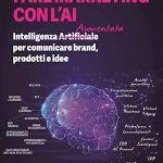 Fare Marketing Con L'ai - Di Fraia Guido | Libro Hoepli  01/2020