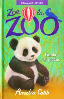 """Zoe la zoo. Panda cel jucăuș"", de Amelia Cobb"