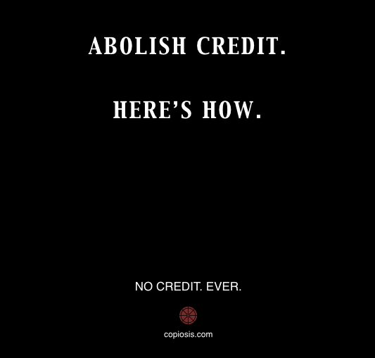 ABOLISH CREDIT.001