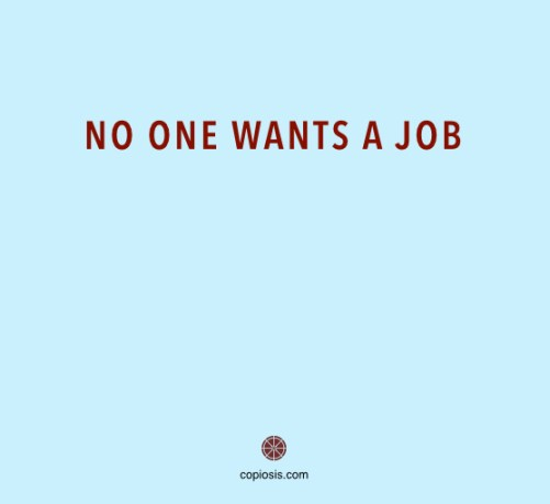 No one wants a job