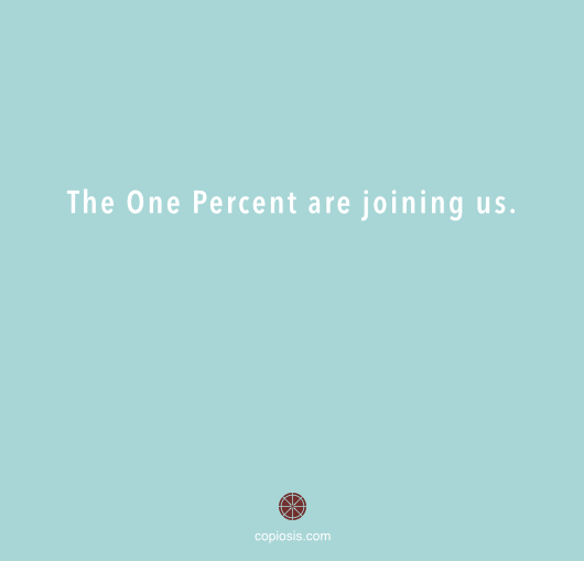 The one percent are joining us.001