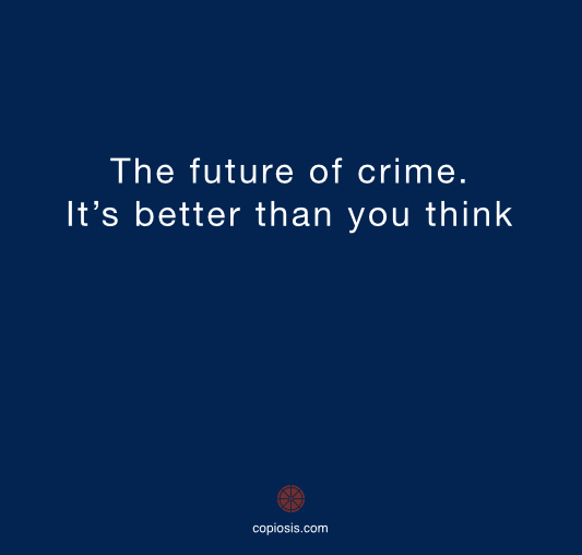 The future of crime