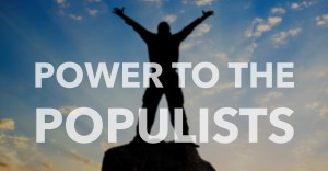 Populism and revolt