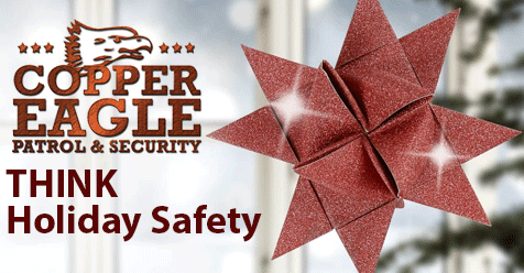 Safety First This Holiday Season – Copper Eagle Patrol SCV