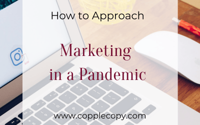 How to Approach Marketing in a Pandemic Sensitively