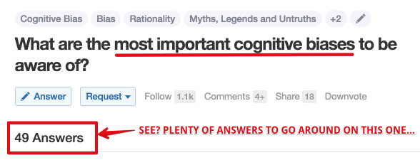 What are the most important cognitive biases to be aware of? On Quora