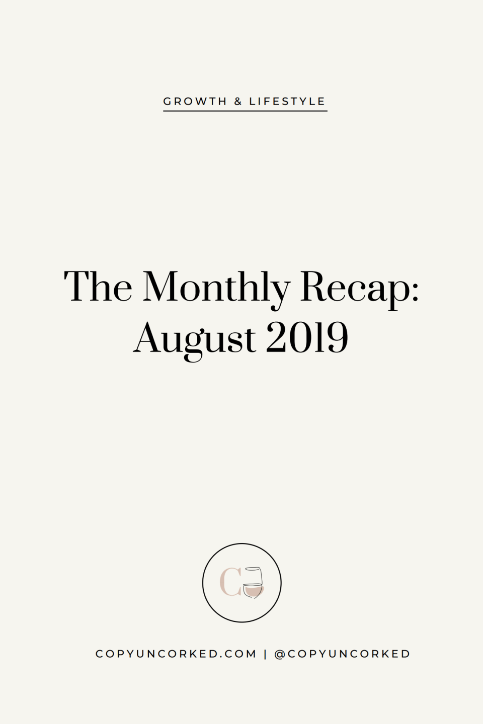 The Monthly Recap: August 2019 - copyuncorked.com