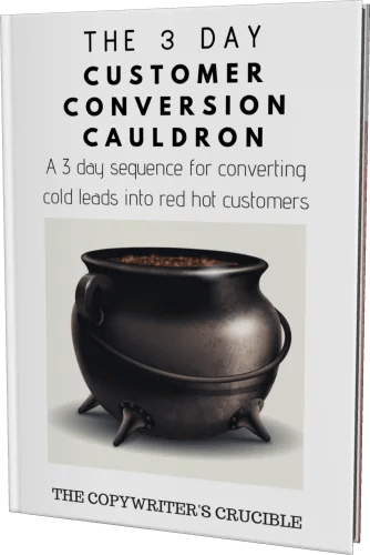 Get my direct response email copywriting method - Customer Conversion Cauldron