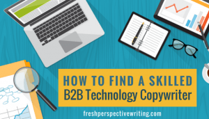 How To Find A Skilled Technology Copywriter