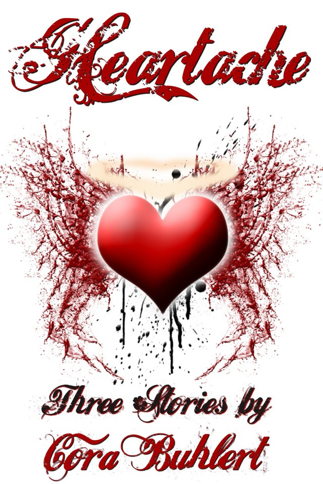 Heartache by Cora Buhlert
