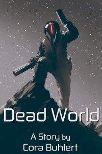 Dead World by Cora Buhlert
